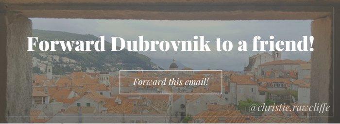 Forward Dubrovnik to a Friend