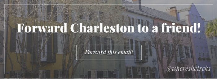 Forward Charleston to a Friend