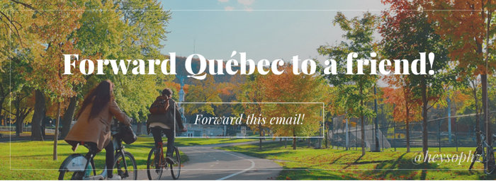 Forward Québec to a Friend