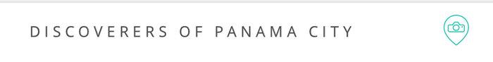 Discoverers of Panama City, Panama